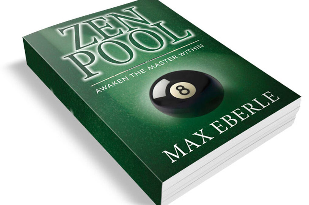 "Get Your FREE Copy Of My Book, ""ZEN POOL, Awaken The Master Within"""